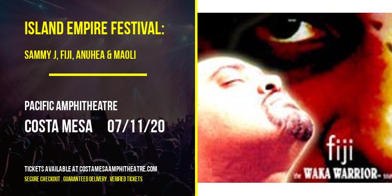 Island Empire Festival: Sammy J, Fiji, Anuhea & Maoli [CANCELLED] at Pacific Amphitheatre