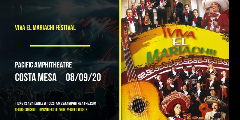 Viva El Mariachi Festival [CANCELLED] at Pacific Amphitheatre